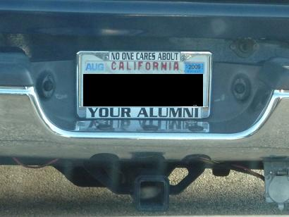 southern californians tend to be very proud of their alma maters and in some cases im not sure why incidentally do you have a license plate frame